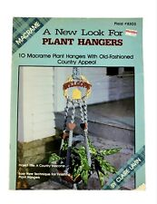 A New Look for Plant Hangers 1988 Macrame Pattern Magazine Claire Lavin