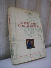 Le PORTUGAIS et les TROPIQUES par Freyre 1961  Portugal