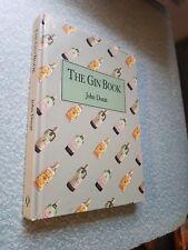 The Gin Book by John Doxat (Hardback, 1989)