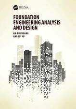 Foundation Engineering Analysis and Design - Paperback - VERY GOOD
