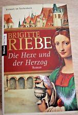 Riebe, Brigitte Die Hexe und der Herzog 9783453354531 Das düsterste Kapitel des