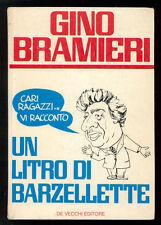 BRAMIERI GINO CIAO RAGAZZI... VI RACCONTO UN LITRO DI BARZELLETTE DE VECCHI 1977