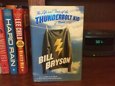 Thunderbolt Kid.  Bill Bryson  1st HC  Broadway 2006.  Nice copy