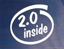 2.0 INSIDE Novelty Car/Van/Window Sticker - Ideal for 2.0 litre/2000cc engine