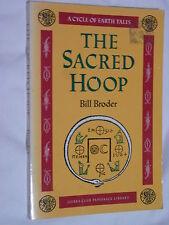 The Sacred Hoop Bill Broder 1992 Unique Profoundly Original Historical Fiction