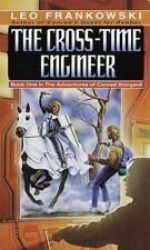 The Cross-Time Engineer (Adventures of Conrad Stargard, Book 1) by Frankowski,