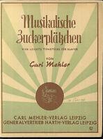 Carl Mehler ~ Musikalische Zuckerplätzchen