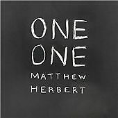 MATTHEW HERBERT 'ONE ONE' NEW & SEALED DIGIPAK CD