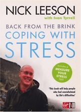 Back from the Brink: Coping with Stress,Nick Leeson,Ivan Tyrrell