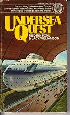 Undersea Quest -- 1977 PB - Frederik Pohl & Jack Williamson Sci-Fi