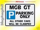 MGB GT Parking Sign Novelty Gift