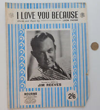 I Love You Because vintage sheet music Jim Reeves 1940s country song Leon Payne