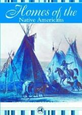 Homes of the Native Americans (Native American Life (Mason Crest))-ExLibrary