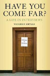 Have You Come Far? by Vaughan Grylls (author) #22903