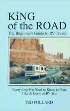 King of the Road: A Beginners Guide to RV Travel