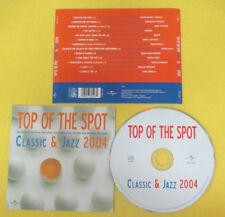 CD Compilation Top Of The Spot Classic & Jazz 2004 ENNIO MORRICONE no lp mc(C37)