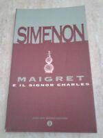 George Simenon - MAIGRET E IL SIGNOR CHARLES - 1994 - 1° Ed. Oscar Mondadori