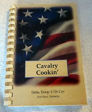 1998 Cavalry Cookin' by Delta Troop 1/16 Cav in Fort Knox, Kentucky Cookbook