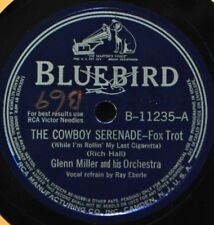 Glenn Miller The Cowboy Serenade 78 EX Bluebird 11235 Below the Equator Dance