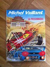 MICHEL VAILLANT 59 LA PRISONNIERE EO TTBE C22)
