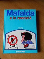 MAFALDA e la zoocieta' - edizione bompiani 1973