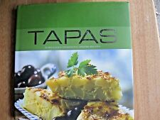 Tapas: 40 Delicious Traditional Spanish Recipes (Contemporary Cooking) HC - NEW