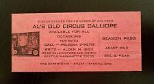 "Vintage ~ Al's Old Circus Calliope ~ Season Pass ""Admit One"""