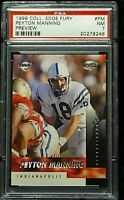 1999 Collector's Edge Fury Preview #PM Peyton Manning Colts PSA 7 Near Mint RARE