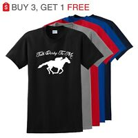 Talk Derby To Me Horse Race Funny Unisex T Shirt Kentucky Derby Hip Tee Shirt