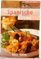 SPANISCHE Küche + Kochbuch + Ratgeber mit raffinierten Rezepten (51-26)