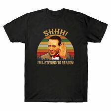 Shhh I'm Listening To Reason Vintage Men's T-Shirt Pee-Wee Herman Big Adventure
