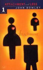 Attachment and Loss: Attachment v.1-John Bowlby