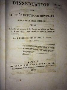 DISSERTATION SUR LA THÉRAPEUTIQUE DES FRACTURES SIMPLES. 1827.