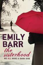 The Sisterhood by Emily Barr (Paperback) New Book
