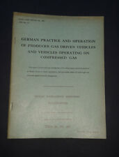 GERMAN PRACTICE & OPERATION OF GAS DRIVEN VEHICLES: Germany / Transport / 1947
