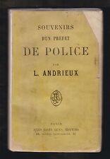 Souvenirs d'un préfet de police par L. Andrieux. Edition Jules Rouff et Cie 1883
