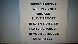 6 DISC INDASH CD PLAYER/CHANGER REPAIR SERVICE ONLY FOR 03+CHRYSLER&DODGE(RADIO)