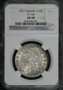 1827 Square 2 Capped Bust Half Dollar O-106 NGC AU-58