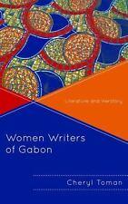 WOMEN WRITERS OF GABON - TOMAN, CHERYL - NEW BOOK