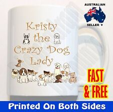 Crazy Dog Lady PERSONALISED Coffee Mug Tea Add a name Christmas gift Novelty