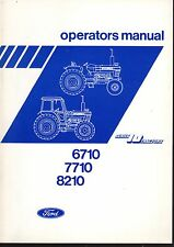 FORD 6710, 7710, 8210 SERIES 10 TRACTORS OPERATOR'S MANUAL