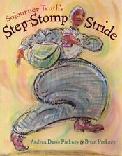 Sojourner Truth's Step-Stomp Stride (Hardback or Cased Book)