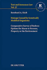 Damage Caused by Genetically Modified Organisms: Comparative Survey of Redress O
