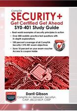 CompTIA Security+ : SY0-401 Study Guide: Get Certified Get Ahead by Darril...