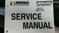 MERCURY SERVICE MANUAL PART# 90-852572 FOR SM O/B 40-60 2S MARINER OUTBOARDS