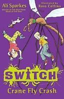 S.W.I.T.C.H 5: Crane Fly Crash, Sparkes, Ali , Good | Fast Delivery