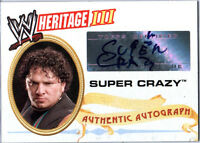 WWE Super Crazy 2007 Topps Heritage III Authentic Autograph Card WWF