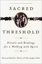 Sacred Threshold: Rituals and Readings for a Wedding with Spirit-ExLibrary
