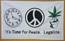 TIME FOR PEACE, LEGALIZE! 3' x 5' Flag Banner 4:20 Marijuana Pot Leaf