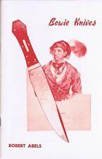 VINTAGE ROBERT ABELS BOWIE KNIFE CATALOG CIRCA EARLY 1960s. BIN! NR!